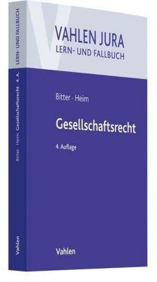 Gesellschaftsrecht, Georg Bitter, Sebastian Heim
