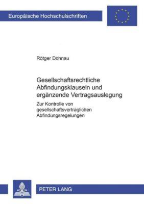 Gesellschaftsrechtliche Abfindungsklauseln und ergänzende Vertragsauslegung, Rötger Dohnau