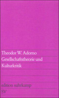Gesellschaftstheorie und Kulturkritik, Theodor W. Adorno