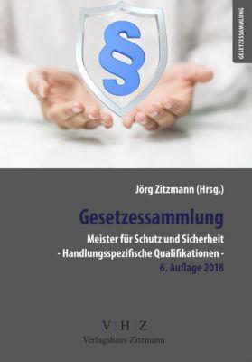 Gesetzessammlung Meister für Schutz und Sicherheit - Handlungsspezifische Qualifikationen - 5. Auflage