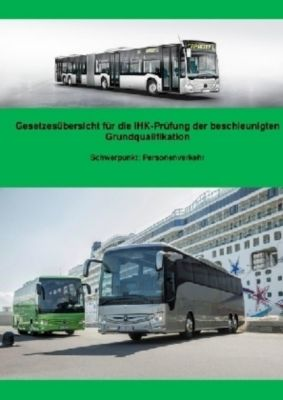 Gesetzesübersicht Personenverkehr für die BGQ-Prüfung vor der IHK - Benjamin Müller pdf epub