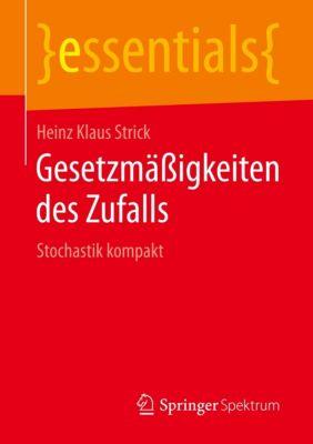 Gesetzmäßigkeiten des Zufalls - Heinz Klaus Strick |