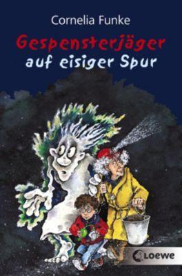 Gespensterjäger: Gespensterjäger auf eisiger Spur, Cornelia Funke