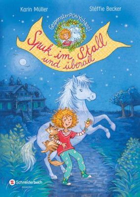 Gespensterponychaos - Spuk im Stall und überall, Karin Müller