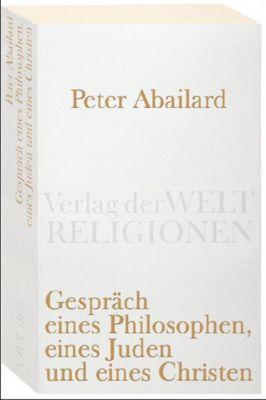 Gespräch eines Philosophen, eines Juden und eines Christen, Peter Abaelard