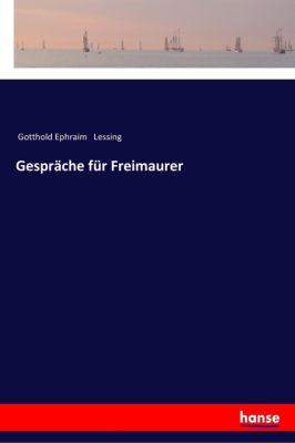 Gespräche für Freimaurer - Gotthold Ephraim Lessing pdf epub