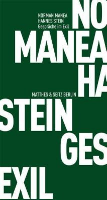 Gespräche im Exil, Norman Manea, Hannes Stein