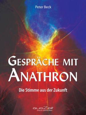 Gespräche mit Anathron, Peter Beck