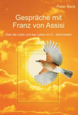 Gespräche mit Franz von Assisi, Peter Beck