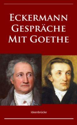 Gespräche mit Goethe, Johann Peter Eckermann