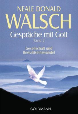 Gespräche mit Gott, Neale D. Walsch