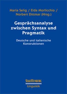 Gesprächsanalyse zwischen Syntax und Pragmatik