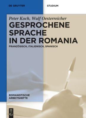 Gesprochene Sprache in der Romania, Peter Koch, Wulf Oesterreicher