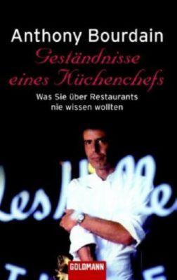 Geständnisse eines Küchenchefs - Anthony Bourdain pdf epub
