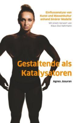 Gestaltende als Katalysatoren, Agnes Josuran