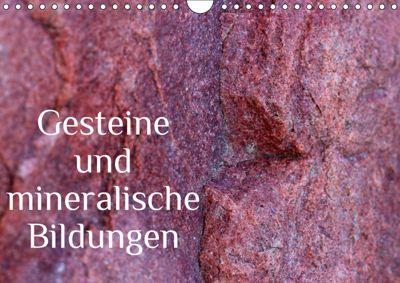 Gesteine und mineralische Bildungen (Wandkalender 2019 DIN A4 quer), Heike Hultsch