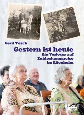 Gestern ist heute - Gerd Tesch |
