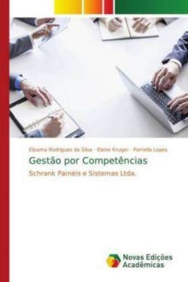 Gestão por Competências, Elisama Rodrigues da Silva, Elaine Kruger, Pamella Lopes