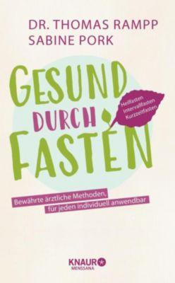 Gesund durch Fasten, Dr. Thomas Rampp, Sabine Pork
