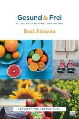Gesund & Frei - Beni Johnson |