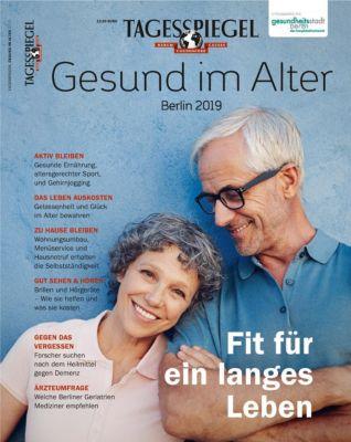 Gesund im Alter. Tagesspiegel Sonderheft 2019