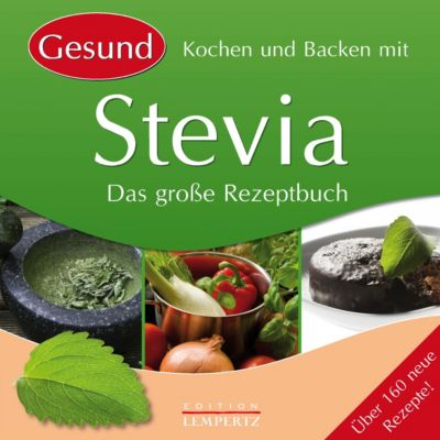 gesund kochen und backen mit stevia ebook jetzt bei. Black Bedroom Furniture Sets. Home Design Ideas