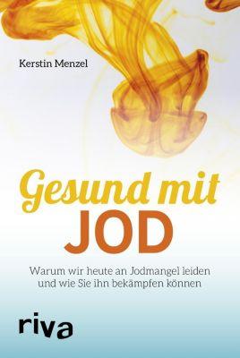 Gesund mit Jod - Kerstin Menzel |