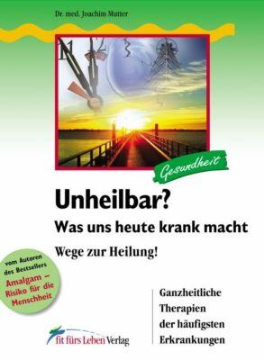 Gesund statt chronisch krank!, Joachim Mutter