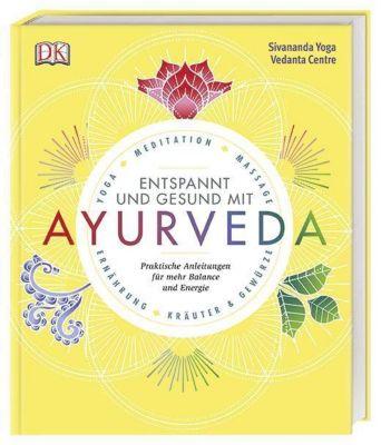 Gesund und entspannt mit Ayurveda, Sivananda Yoga Vedanta Centre