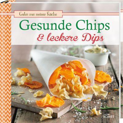 Gesunde Chips & leckere Dips, Bettina Snowdon