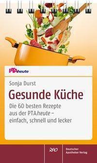 Gesunde Küche - Sonja Durst  