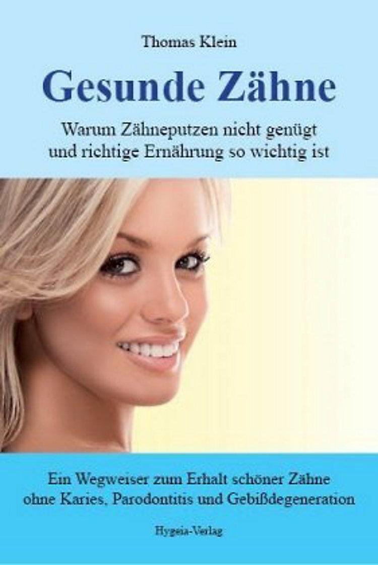 Gesunde Zähne Buch Von Thomas Klein Bei Weltbildde Bestellen