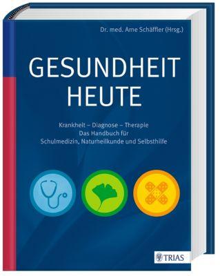 Gesundheit heute, Arne Schäffler
