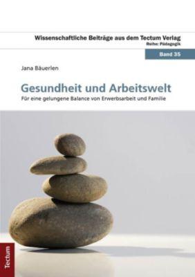 Gesundheit und Arbeitswelt, Jana Bäuerlen