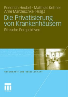 Gesundheit und Gesellschaft: Die Privatisierung von Krankenhäusern