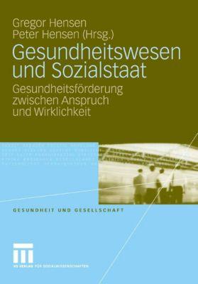Gesundheit und Gesellschaft: Gesundheitswesen und Sozialstaat
