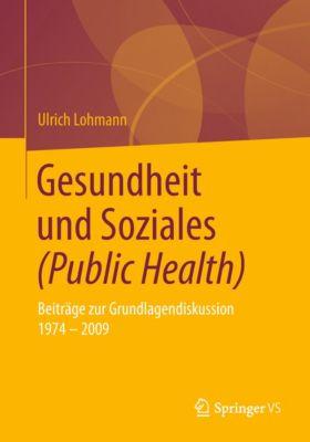 Gesundheit und Soziales (Public Health), Ulrich Lohmann