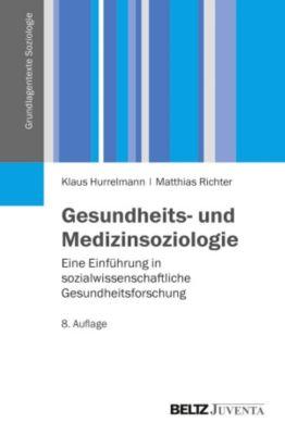 Gesundheits- und Medizinsoziologie, Klaus Hurrelmann, Matthias Richter