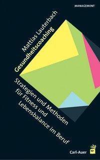Gesundheitscoaching - Matthias Lauterbach pdf epub