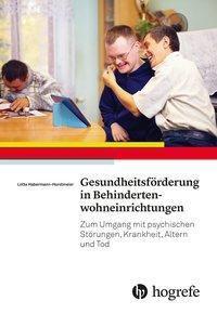 Gesundheitsförderung in Behindertenwohneinrichtungen, Lotte Habermann-Horstmeier