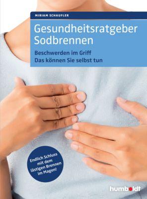 Gesundheitsratgeber Sodbrennen, Miriam Schaufler