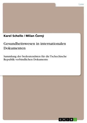 Gesundheitswesen in internationalen Dokumenten, Karel Schelle, Milan Černý