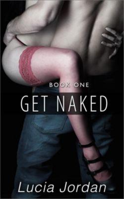 Get Naked, Lucia Jordan