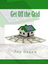 Get Off the Grid, Joy Green