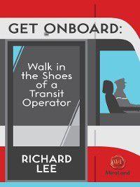 Get Onboard, Richard Lee