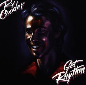 Get Rhythm, Ry Cooder