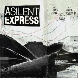 Get This Right, A Silent Express