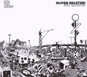 Get Wasted, Oliver Koletzki