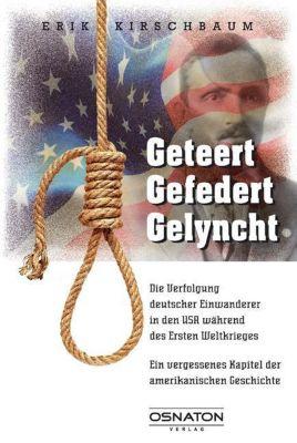 geteert - gefedert - gelyncht, Erik Kirschbaum
