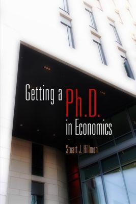 Getting a PhD in Economics, Stuart J. Hillmon